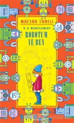 Robotum ve Ben - Macera Tüneli