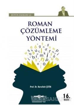 Roman Çözümleme Yöntemi - Bütün Eserleri 22