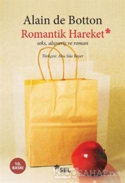 Romantik Hareket Seks, Alışveriş ve Roman