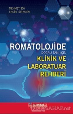 Romatolojide Doğru Tanı İçin Klinik ve Laboratuar Rehberi