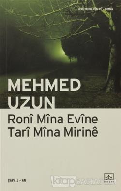 Roni Mina Evine Tari Mina Mirine