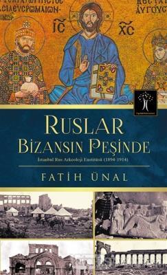 Ruslar Bizansın Peşinde - Fatih Ünal- | Yeni ve İkinci El Ucuz Kitabın