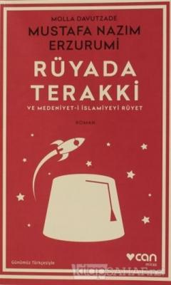 Rüyada Terakki ve Medeniyet-i İslamiyeyi Rüyet