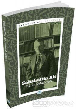 Sabahattin Ali - Bütün Öyküleri 5