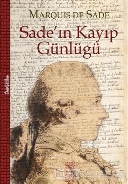 Sade'ın Kayıp Günlüğü (Ciltli)