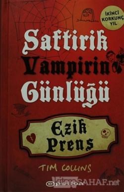 Saftirik Vampirin Günlüğü - Ezik Prens (Ciltli)