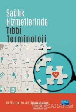 Sağlık Hizmetlerinde Tıbbi Terminoloji