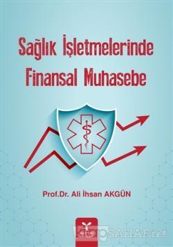 Sağlık İşletmelerinde Finansal Muhasebe