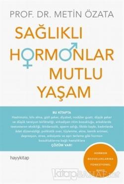 Sağlıklı Hormonlar Mutlu Yaşam