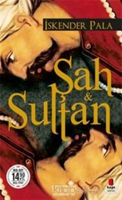 Şah ve Sultan (Midi Boy) - İskender Pala | Yeni ve İkinci El Ucuz Kita