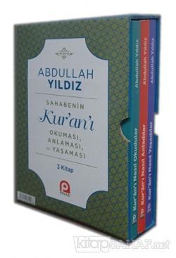 Sahabenin Kur'an'ı Okuması, Anlaması ve Yaşaması ( 3 Kitap Set )