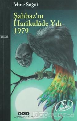 Şahbaz'ın Harikulade Yılı 1979