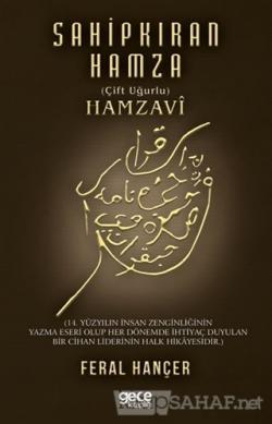 Sahip Kıran Hamza (Çift Uğurlu) Hamzavi - Feral Hançer | Yeni ve İkinc
