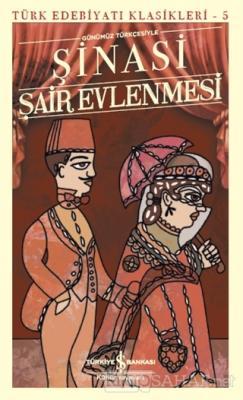Şair Evlenmesi - Türk Edebiyatı Klasikleri 5