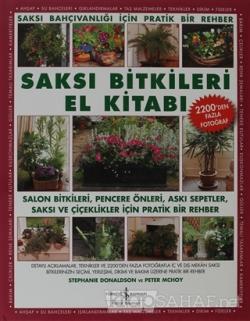 Saksı Bitkileri El Kitabı (Ciltli)