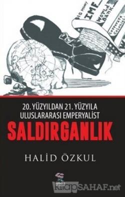 Saldırganlık - Halid Özkul-   Yeni ve İkinci El Ucuz Kitabın Adresi