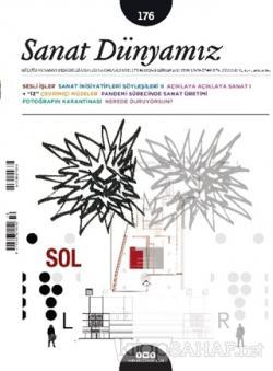 Sanat Dünyamız İki Aylık Kültür ve Sanat Dergisi Sayı: 176 Mayıs-Haziran 2020