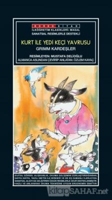 Sanatsal Resimli Kurt ile Yedi Keçi Yavrusu - Grimm Kardeşler
