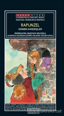 Sanatsal Resimli Rapunzel - Grimm Kardeşler