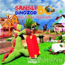 Şanslı Dinozor Bo Yeni Evine Taşınıyor