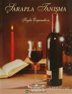 Şarapla Tanışma (Ciltli)