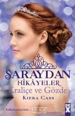 Saraydan Hikayeler - Kraliçe ve Gözde