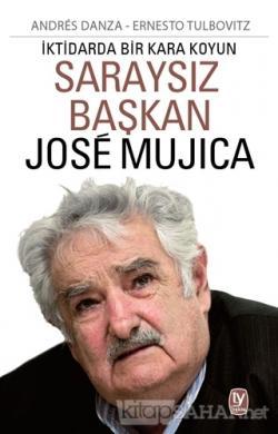Saraysız Başkan Jose Mujica