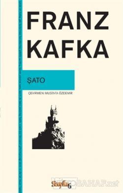 Şato - Franz Kafka- | Yeni ve İkinci El Ucuz Kitabın Adresi