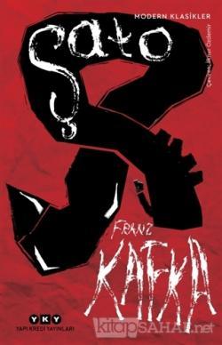 Şato - Franz Kafka | Yeni ve İkinci El Ucuz Kitabın Adresi