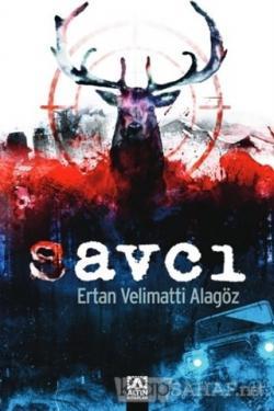 Savcı - Ertan Velimatti Alagöz | Yeni ve İkinci El Ucuz Kitabın Adresi