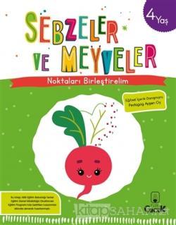 Sebzeler ve Meyveler - Noktaları Birleştirelim (4 Yaş)