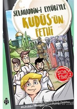Selahaddin-i Eyyübi'yle Kudüs'ün Fethi - Şok Timi 2