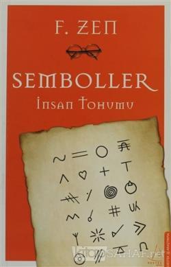 Semboller - F. Zen | Yeni ve İkinci El Ucuz Kitabın Adresi