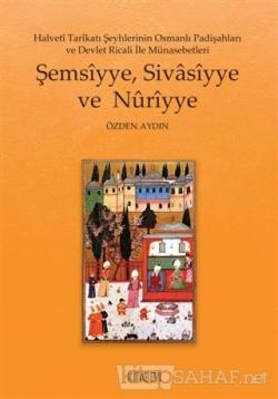 Şemsiyye Sivasiyye ve Nuriyye