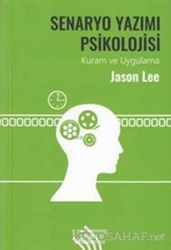 Senaryo Yazımı Psikolojisi (Ciltli)