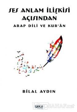 Ses Anlam İlişkisi Açısından Arap Dili ve Kur 'an