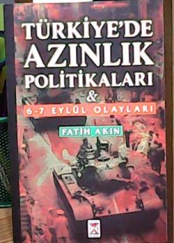 TÜRKİYE'DE AZINLIK POLİTİKALARI