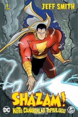 Shazam! - Kötü Canavarlar Topluluğu