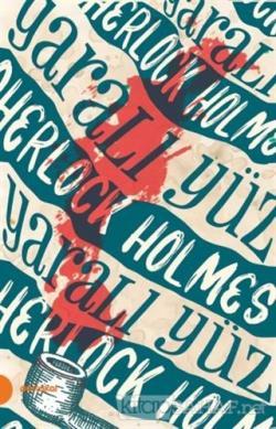 Sherlock Holmes 3 - Yaralı Yüz