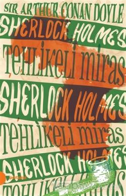 Sherlock Holmes 6 -Tehlikeli Miras