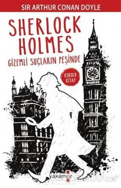 Sherlock Holmes Gizemli Suçların Peşinde - SİR ARTHUR CONAN DOYLE- | Y