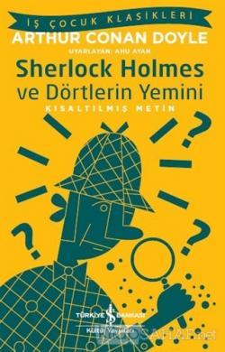 Sherlock Holmes ve Dörtlerin Yemini (Kısaltılmış Metin)