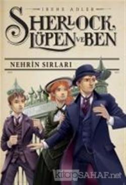 Sherlock Lüpen ve Ben 6: Nehrin Sırları