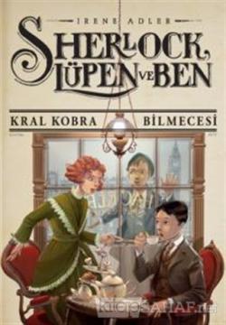 Sherlock Lupen ve Ben 7:  Kral Kobra Bilmecesi