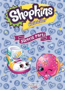 Shopkins Cicibiciler - Sürpriz Parti
