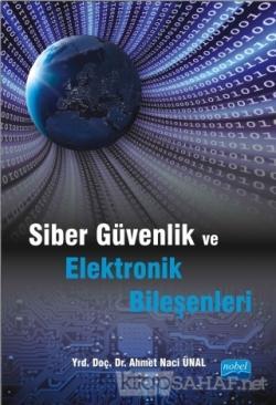 Siber Güvenlik ve Elektronik Bileşenleri