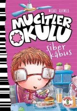 Siber Kabus - Mucitler Okulu (Ciltli)