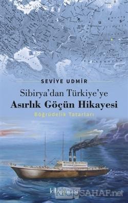 Sibirya'dan Türkiye'ye Asırlık Göçün Hikayesi