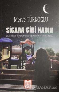 Sigara Gibi Kadın