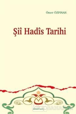 Şii Hadis Tarihi